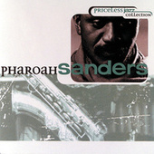 Play & Download Priceless Jazz Collection by Pharoah Sanders | Napster