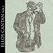 Play & Download Ellos Cantan Vol. 2 by Various Artists | Napster