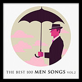 The Best 100 Men Songs Vol. 2 by Various Artists