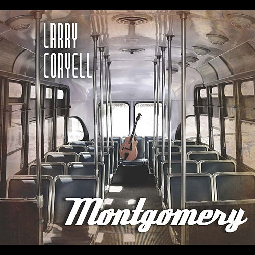 Play & Download Montgomery by Larry Coryell | Napster