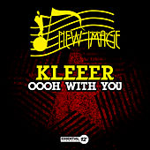 Oooh with You by Kleeer