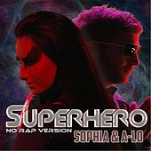 Play & Download Superhero (No Rap Version) by Sophia | Napster