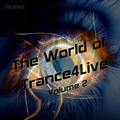 The World Of Trance4Live Volume 2 - EP by Various Artists
