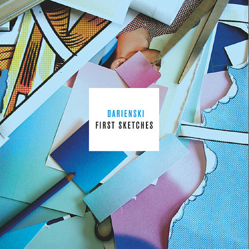 Play & Download First Sketches by Darienski | Napster