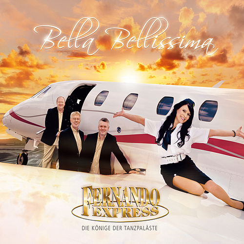 Play & Download Bella Bellissima by Fernando Express | Napster