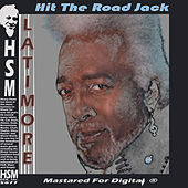 Hit the Road Jack by Latimore