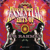 The Essential Hits of A R Rahman by Various Artists