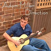 Play & Download Direction by Adam Miller | Napster