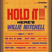 Hold It! by Willie Mitchell