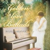 Golden Love Ballads von Various Artists