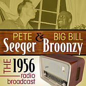 Play & Download The 1956 Radio Broadcast by Big Bill Broonzy | Napster