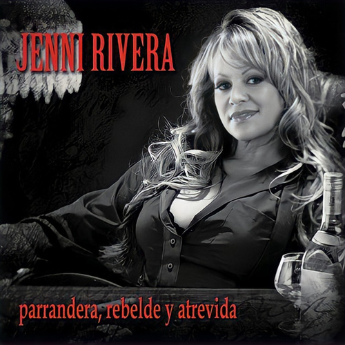 Play & Download Parrandera Rebelde y Atrevida by Jenni Rivera | Napster