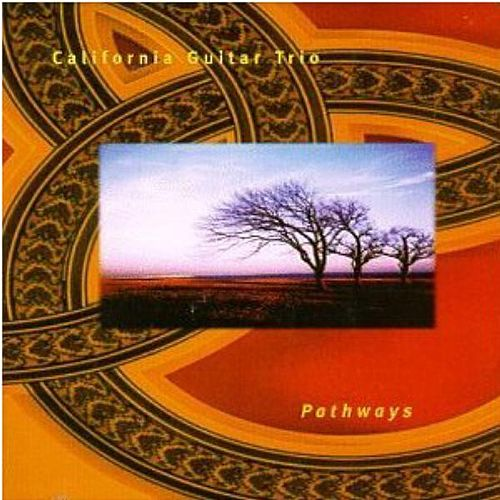 Play & Download Pathways by California Guitar Trio | Napster