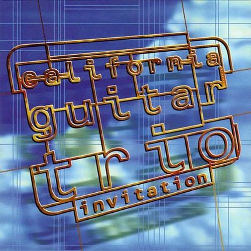 Play & Download Invitation by California Guitar Trio | Napster