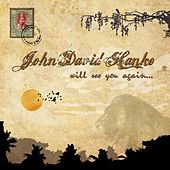 Play & Download Will See You Again... by J.D.Hanke | Napster