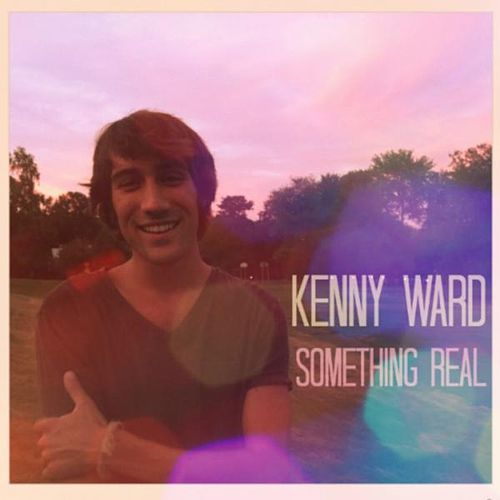 Play & Download Something Real by Kenny Ward | Napster