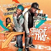 Play & Download Straight Like That by Rich Kidz | Napster