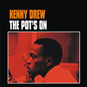 Play & Download The Pot's On by Kenny Drew | Napster