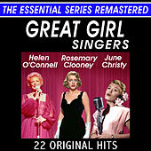 Play & Download The Great Girl Singers - 22 Original Hits - The Essential Series by Various Artists | Napster