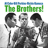 Play & Download The Brothers! (Bonus Track Version) by Richie Kamuca | Napster