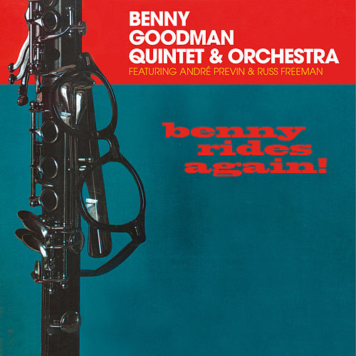 Benny Rides Again! (Bonus Track Version) by Benny Goodman