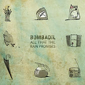 Play & Download All That the Rain Promises by Bombadil | Napster