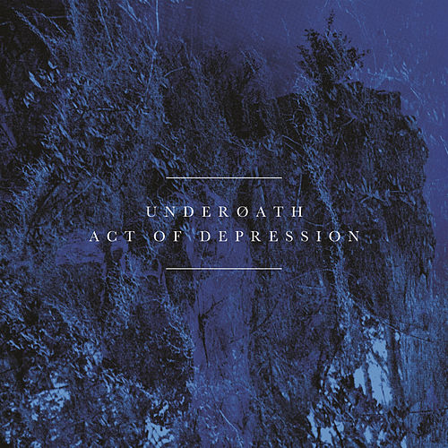 Play & Download Act of Depression by Underoath | Napster