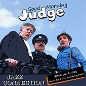 Good Morning Judge by Jazz Connection