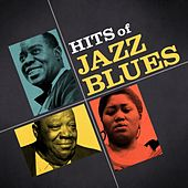 Play & Download Hits of Jazz Blues by Various Artists | Napster