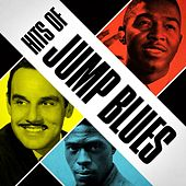 Play & Download Hits of Jump Blues by Various Artists | Napster