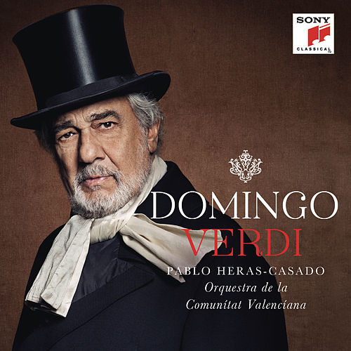 Play & Download Verdi by Placido Domingo | Napster