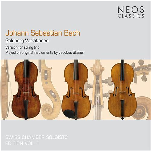 Play & Download Bach, J.S.: Goldberg-Variationen (version for string trio by Dmitry Sitkovetsky) by Swiss Chamber Soloists | Napster