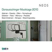 Play & Download Donaueschinger Musiktage 2010 by Various Artists | Napster