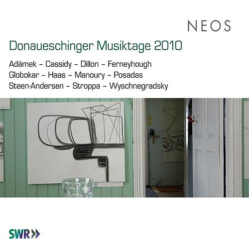 Donaueschinger Musiktage 2010 by Various Artists