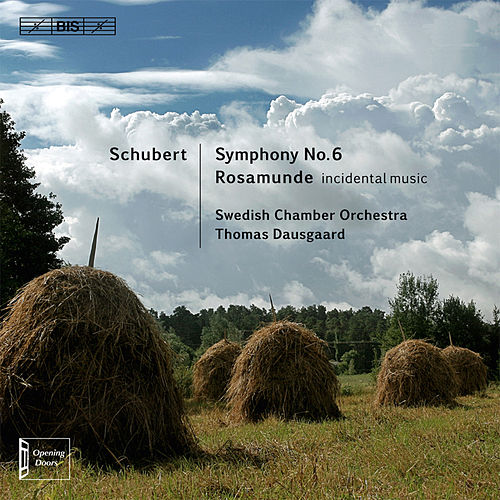 Play & Download Schubert: Symphony No. 6 - Rosamunde by Swedish Chamber Orchestra | Napster