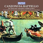 Play & Download Canzoni da battello del Settecento Veneziano, Vol. 1 by Various Artists | Napster