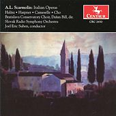Scarmolin: Italian Operas by Various Artists