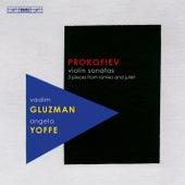 Prokofiev: Violin Sonatas - 3 Pieces from Romeo and Juliet by Vadim Gluzman