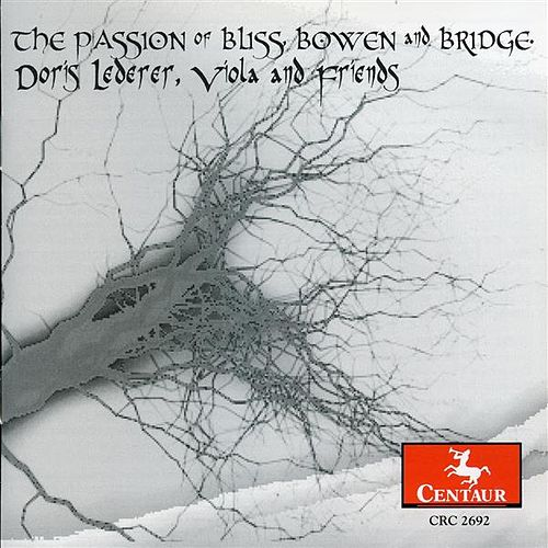 Play & Download The Passion of Bliss, Bowen and Bridge by Doris Lederer | Napster