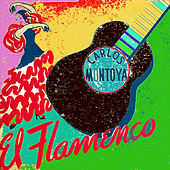 Play & Download El Flamenco by Carlos Montoya | Napster