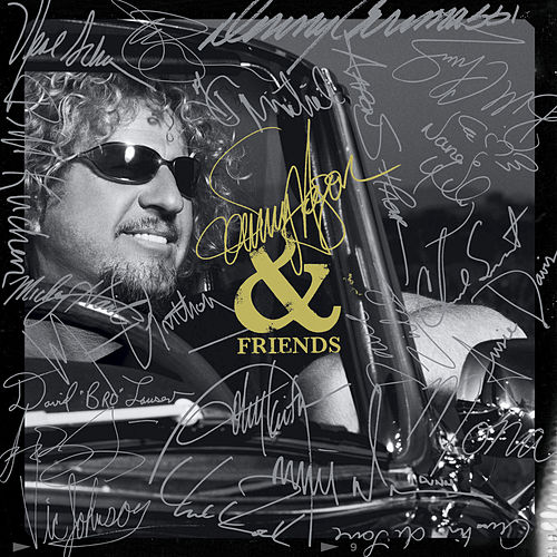 Play & Download Sammy Hagar & Friends by Sammy Hagar | Napster