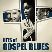 Hits of Gospel Blues by Various Artists