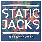 Wallflowers by The Static Jacks