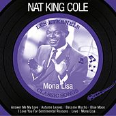Play & Download Mona Lisa (Les éternels - Classic Songs) by Nat King Cole | Napster
