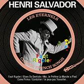 Play & Download Faut rigoler (Les éternels - Classic French Songs) by Henri Salvador | Napster