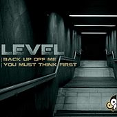 Play & Download Back Up Off Me by Level | Napster