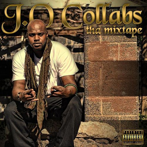 Play & Download J.O. Collab's 'tha Mixtape' by Magnificent J.O. | Napster