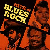 Hits of Blues Rock by Various Artists