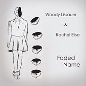 Faded Name by Woody Lissauer