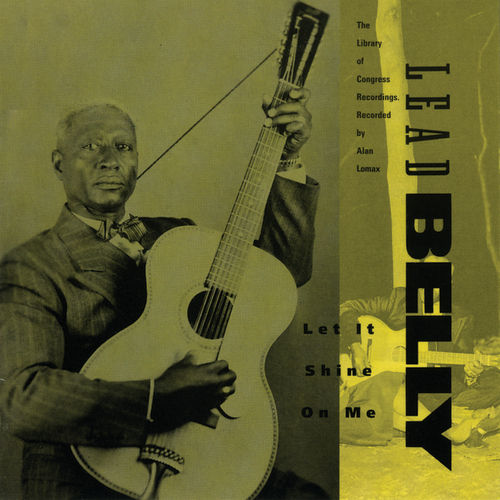 Let It Shine On Me: Library Of Congress Vol. 3 by Leadbelly